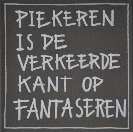 Piekeren is de verkeerde kant op fantaseren via kiz-quotes.nl